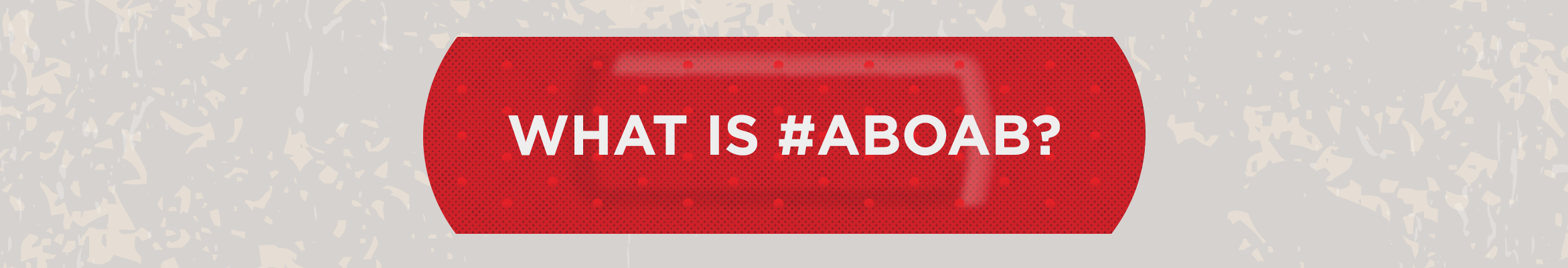 What is #ABOAB?